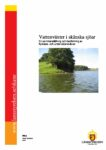 Vattenväxter i skånska sjöar – En sammanställning och bedömning av flytblads- och undervattensväxter 2009